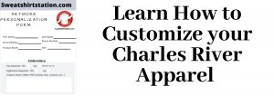Charles River Apparel Customization Form