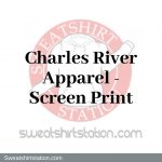 Charles River Apparel:Sweatshirtstation Screen Print