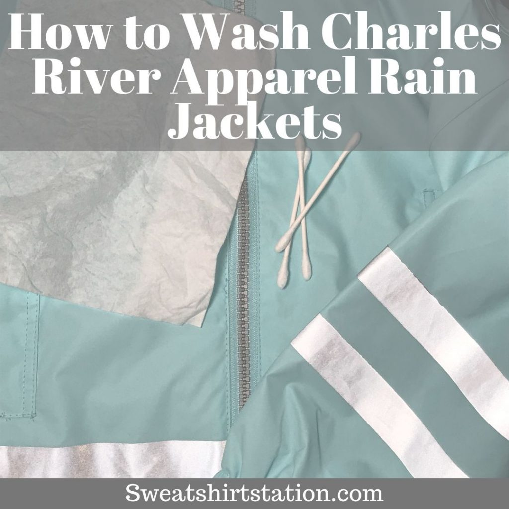 How to Wash Charles River Apparel Rain Jackets