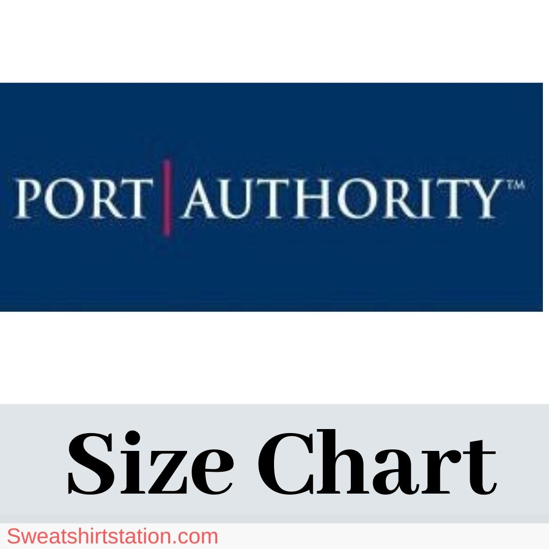 Port Authority Clothing Size Chart & Overview (Photos and Charts)