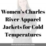 Women's Charles River Apparel Jackets for Cold Temperatures